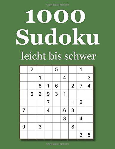1000 Sudoku leicht bis schwer Taschenbuch – 6. November 2017 David Badger 1979523029 GAMES / Sudoku