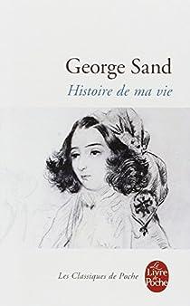Histoire de ma vie par Sand