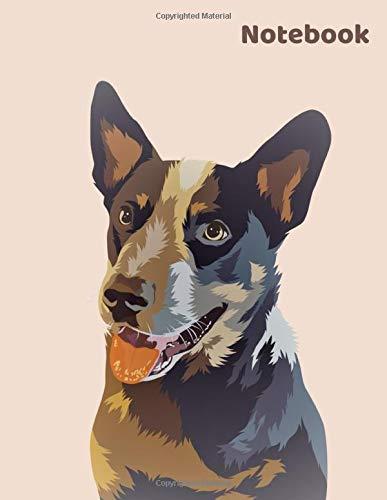 Dog Notebook  Heeler Australian Cattle Dog Red Heeler Blue Heeler Journal Composition Book 130 Pages Lined 8.5x11' Perfect For Dog Lovers