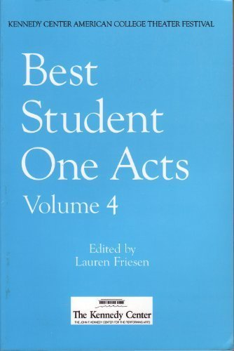 Best Student One Acts: Winners of the 1998 Kennedy Center American College Theater Festival One-Act Play Competition (2000-08-30) (Best One Act Plays For Competition)