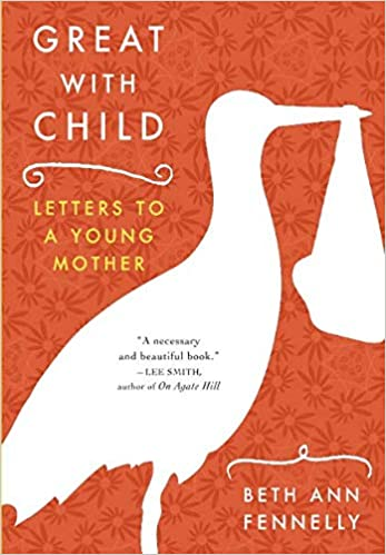 Image result for great with child letters to a young mother