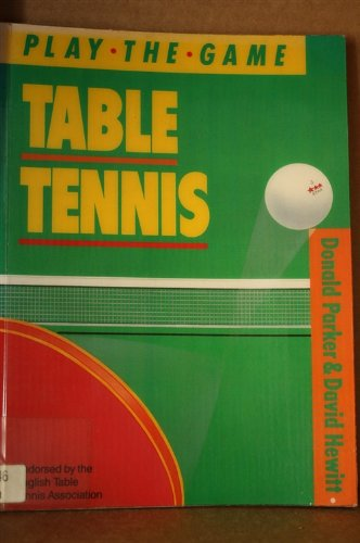Table tennis (Play the game) ()