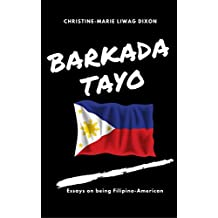 Barkada Tayo: Essays On Being Filipino-American