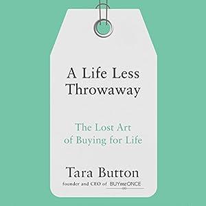 A Life Less Throwaway Audiobook