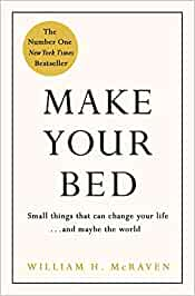 Make Your Bed: Feel grounded and think positive in 10 simple steps (Michael Joseph)
