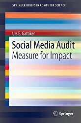Social Media Audit: Measure for Impact (SpringerBriefs in Computer Science)