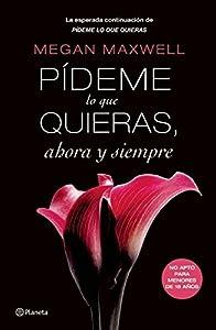 Pídeme lo que quieras, ahora y siempre (Pideme Lo Que Quieras) (Spanish