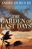 img - for [The Garden of Last Days] (By: Andre Dubus) [published: June, 2009] book / textbook / text book