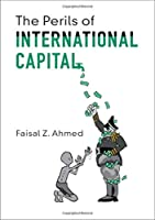 The Perils of International Capital Front Cover