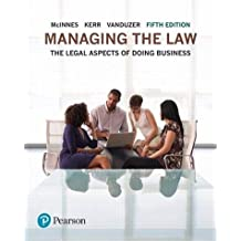 Managing the Law: The Legal Aspects of Doing Business, Loose Leaf Version (5th Edition)