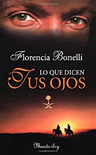 Lo Que Dicen Tus Ojos / What Your Eyes Tell (Spanish Edition)