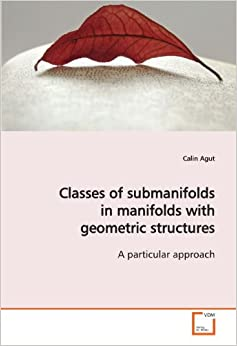 Classes of submanifolds in manifolds with geometric structures: A particular approach