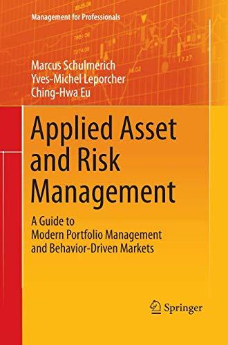 Applied Asset and Risk Management: A Guide to Modern Portfolio Management and Behavior-Driven Markets (Management for Pr