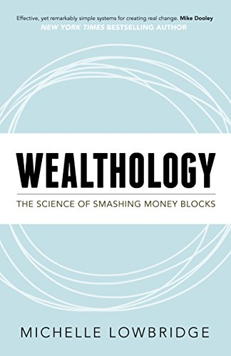 Amazon wealthology the science of smashing money blocks ebook wealthology the science of smashing money blocks by lowbridge michelle fandeluxe Image collections