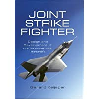 Joint Strike Fighter: Design and Development of the International Aircraft