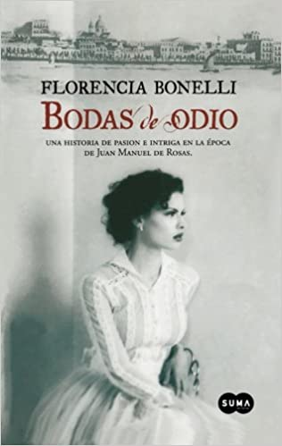 BODAS DE ODIO FLORENCIA BONELLI EPUB DOWNLOAD