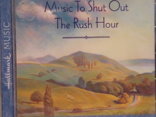 Music to Shut Out the Rush - Store Hours Outlet Allen