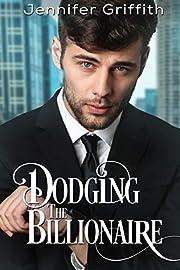 Dodging the Billionaire: A Love Triangle Romance (Billionaire Makeover Romance Book 3)