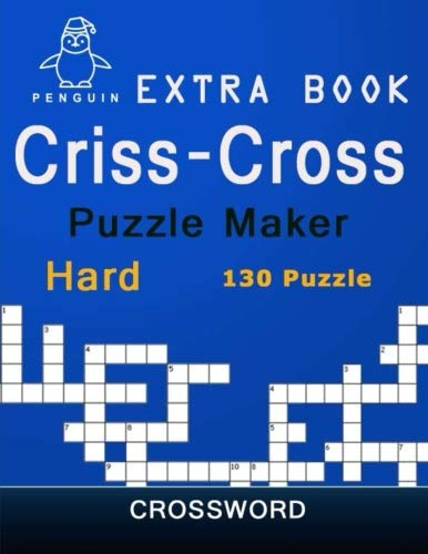 Extra Book Criss-Cross Puzzle Maker Hard 130 Puzzle Crossword: New Words Crossword puzzle the ultimate book featuring a new collection