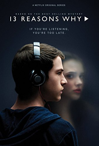 13 Reasons Why Netflix Poster 24in x 36in Dylan Minnette Kat