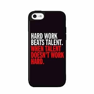 Hardwork Beats Talent - PLASTIC Fashion Phone Case Back Cover iPhone 5c