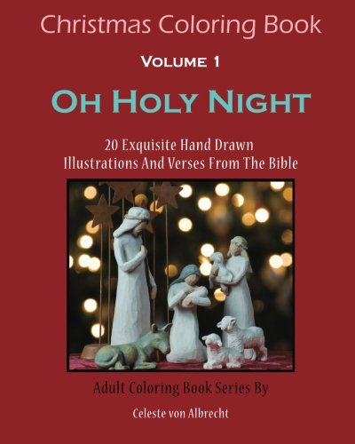 Christmas Coloring Book Oh Holy Night 20 Exquisite Hand Drawn Illustrations An