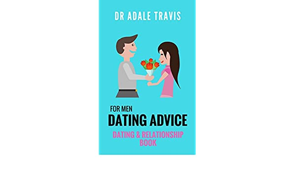 simple relationship dating tips