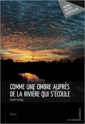 Le Mensonge donne des fleurs mais pas de fruits: Tome 1 (MON PETIT EDITE) (French Edition)