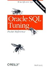 Oracle SQL Tuning Pocket Reference: Write Efficient SQL