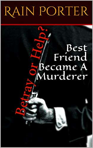 Best Friend Became A Murderer (Conquer Your Fear Book 19861962)