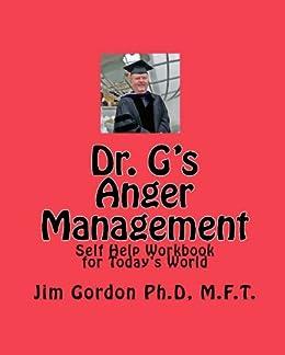 Dr. G's Anger Management Workbook by [Gordon, Jim ]
