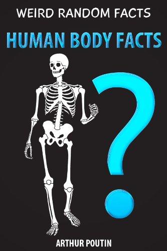 Amazon.com: Weird Random Facts: Human Body Facts eBook: Arthur ...