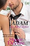 ADAM: Her Deal Maker (Pleasure Flights romantic comedy series Book 1)