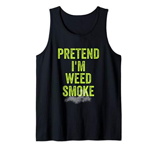 Lazy Halloween Costume Shirt Stoner Pretend I'm Weed Smoke Tank Top -