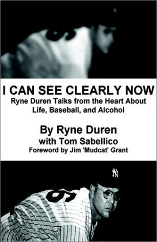 Books : I Can See Clearly Now by Ryne Duren (2003-01-31)