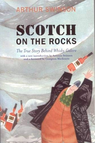 Scotch on the Rocks: The True Story Behind Whisky Galore