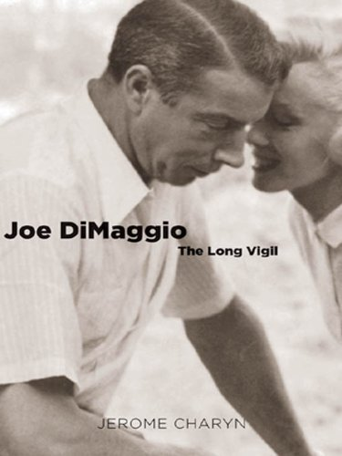 Joe DiMaggio: The Long Vigil (Icons of America)