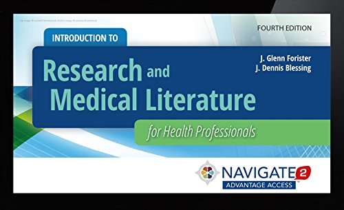 Navigate 2 Advantage Access For Introduction To Research And Medical Literature For Health Professionals