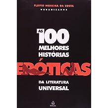 100 Melhores Histórias Eróticas da Literatura Universal