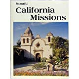 Beautiful California Missions, Lee Foster, 0915796228