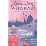 Among the Mad by Winspear, Jacqueline (2010) Paperback