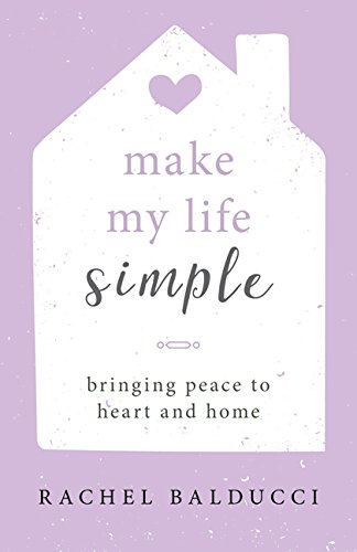 Make My Life Simple: Bringing Peace to Heart and