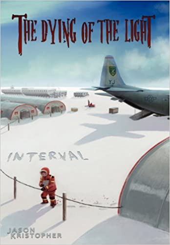 The Dying of the Light: Interval