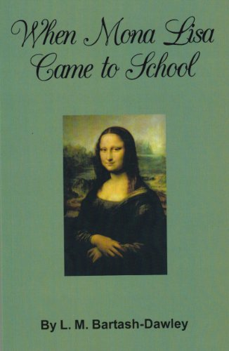 When Mona Lisa Came to School