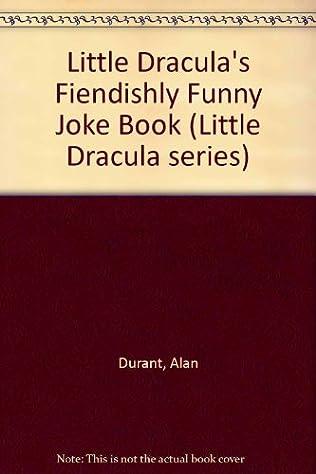 book cover of Little Dracula\'s Fiendishly Funny Joke Book