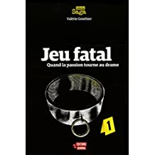 Jeu fatal (French Edition)