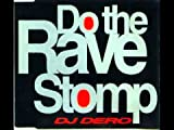 Do the Rave Stomp