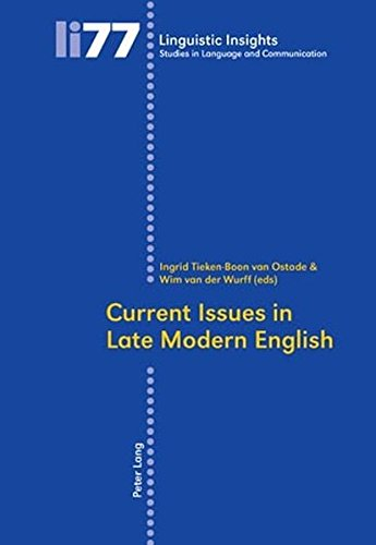 Read Online Current Issues in Late Modern English (Linguistic Insights) ebook