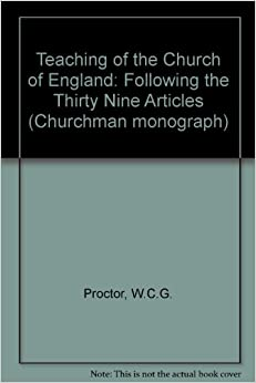 Book Teaching of the Church of England: Following the Thirty Nine Articles (Churchman monograph)