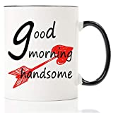 Best Good Gift Boyfriend Mugs - Mecai Funny mug-Good Morning Handsome-11 OZ coffee cup,Unique Review
